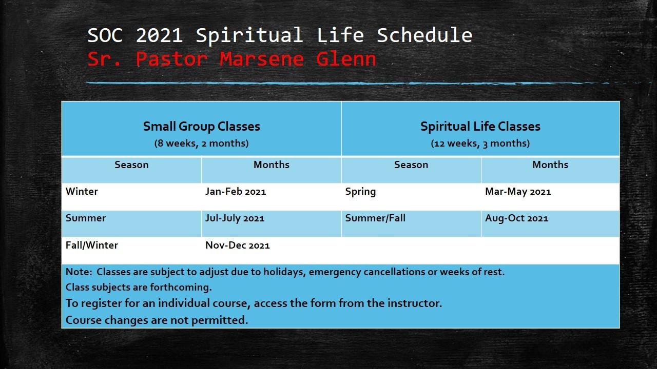 Spiritual Life Class schedule