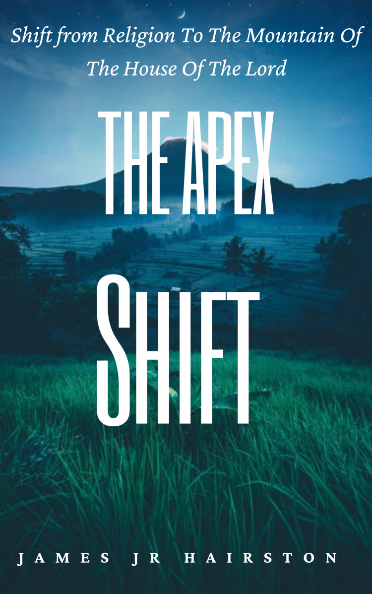 The Apex Shift By James Jr Hairston