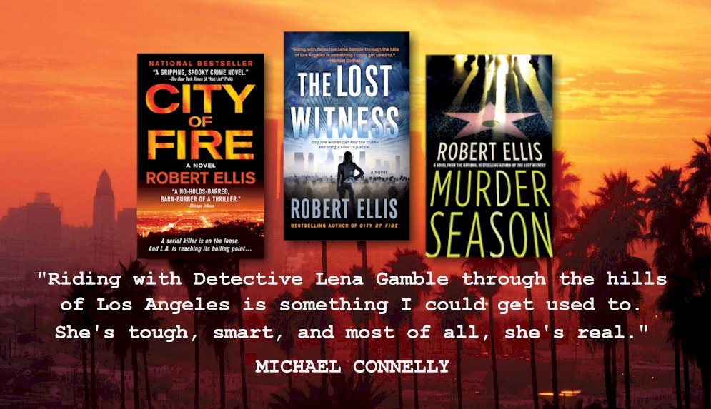 The Lena Gamble novels by bestselling author Robert Ellis