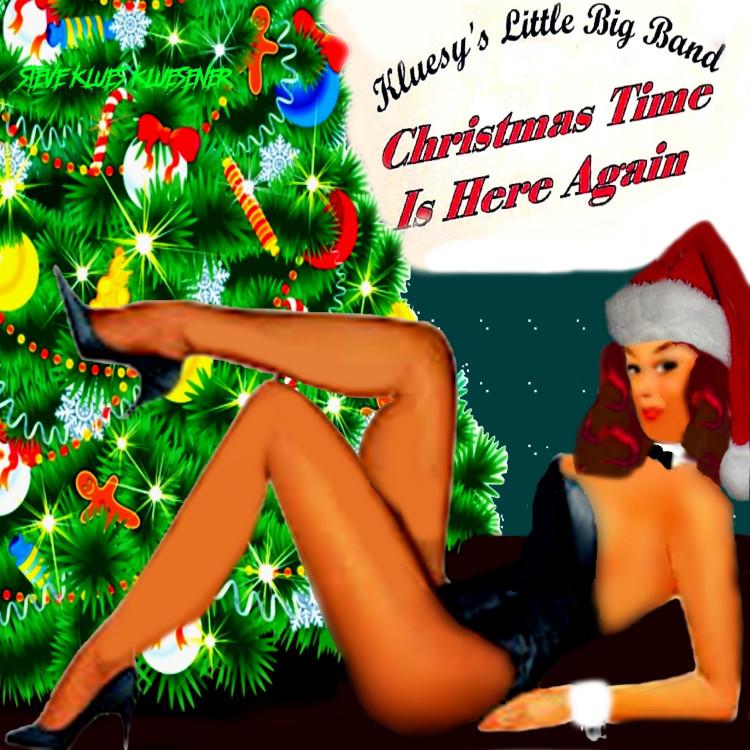 steve kluesener christmas time is here again