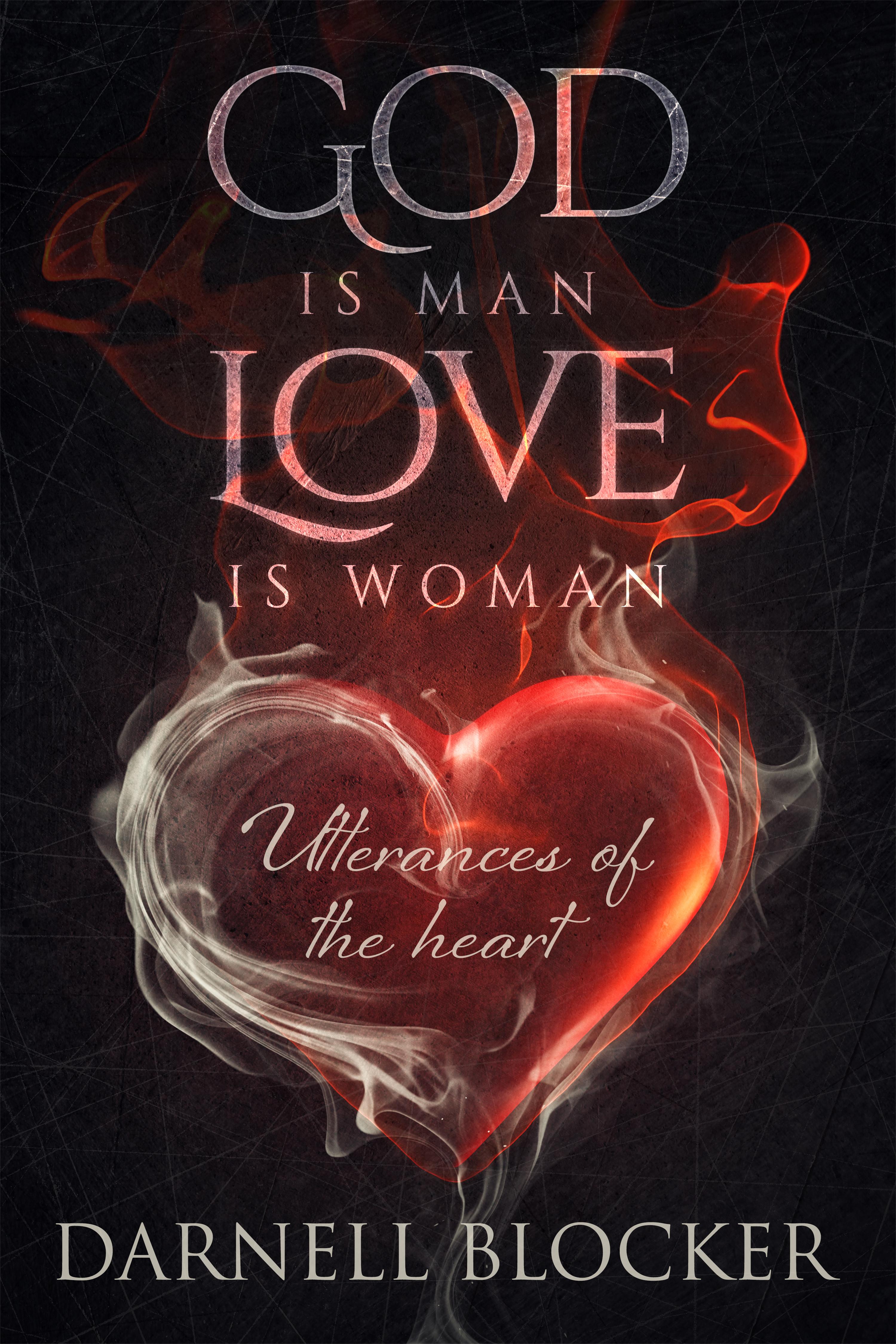 God is Man, Love is Woman - Ebook